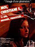 Moi, Christiane F. ..13 ans, droguée et prostituée affiche