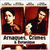 Arnaques, crimes et botanique : Affiche