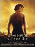 Un long dimanche de fian&#231;ailles