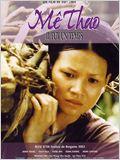 Mê Thao il fut un temps