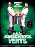 Les Bouchers verts