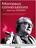 Morceaux de conversations avec Jean-Luc Godard