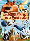 Les Rebelles de la for&#234;t 2