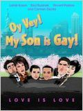 Oy Vey ! My Son Is Gay !