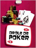 Dr&#244;le de Poker