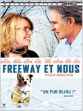 Freeway et nous