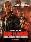 Die Hard : belle journ&#233;e pour mourir