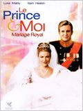 Le Prince et moi : Mariage royal