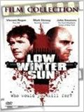 Low Winter Sun (2006)