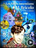 Photo : Les Folles inventions de M. Bricolo Bande-annonce VO