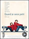 Photo : Quand je serai petit Bande-annonce
