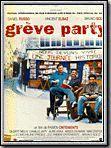 Photo : Grève party