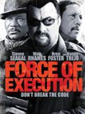 Photo : Force of Execution