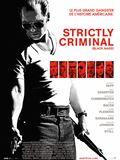 Photo : Strictly Criminal