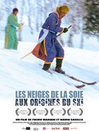 Les Neiges de la soie - Aux origines du ski