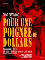 Per un pugno di dollari (Original Motion Picture Soundtrack) [Remastered]