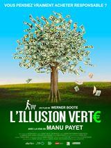 Bande-annonce L'Illusion verte