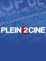 <strong>Plein 2 Ciné</strong> N°283 - Les films du 3 février