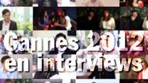 Cannes 2012 en interviews