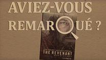 Aviez-vous remarqué ? The Revenant