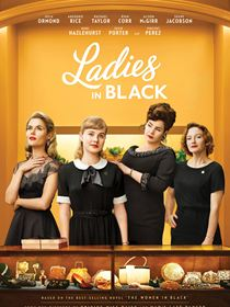 Ladies in Black: Tiré du roman The Women in Black de Madeleine St John, The Ladies in Black se situe en 1959 et suit une lycéenne qui, dans l'attente de ses résultats d'examen, se trouve un petit job d'été. Au contact de ses collègues, elle va ouvrir les yeux sur un nouveau monde.