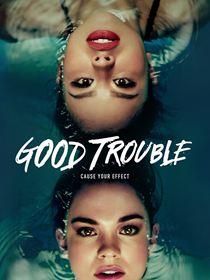 Good Trouble