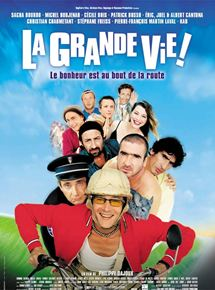 La Grande vie streaming