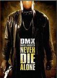 Never Die Alone streaming