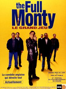 The Full Monty / Le Grand jeu streaming