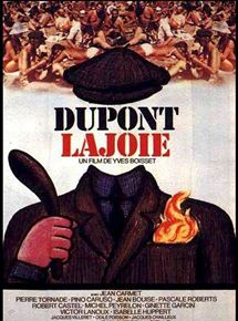 Dupont Lajoie streaming