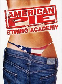 American Pie présente: String Academy streaming