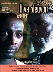 Il va pleuvoir sur Conakry streaming