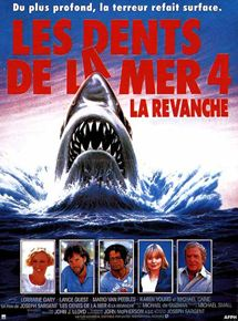 Les Dents de la mer 4 :  La Revanche streaming