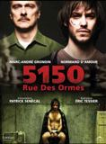 5150, Rue des Ormes streaming