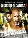 Mission Alcatraz 2 streaming