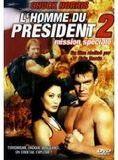 L'Homme du président : mission spéciale