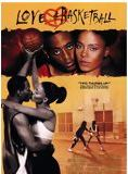 Love & basketball streaming