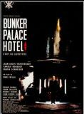 Bunker Palace Hôtel streaming