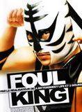 Foul King