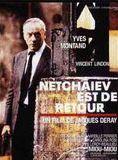 Netchaïev est de retour