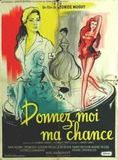 Donnez-moi ma chance streaming