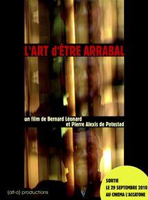 L'Art d'être Arrabal streaming