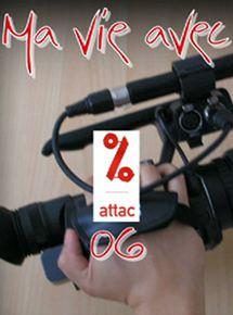 Ma vie avec ATTAC 06