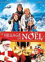 Le Village de Noël / Les oubliés de Noël