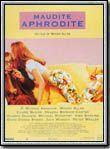Maudite Aphrodite en streaming