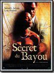 Le Secret du bayou streaming