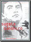 Sugata Sanshiro, la légende du grand judo streaming