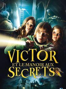 Victor et le manoir aux secrets streaming
