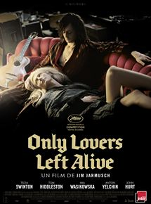 Only Lovers Left Alive streaming gratuit