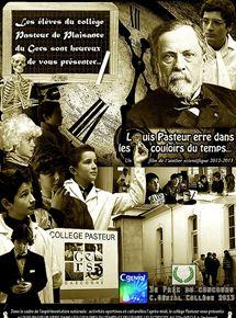 Louis Pasteur erre dans les couloirs du temps